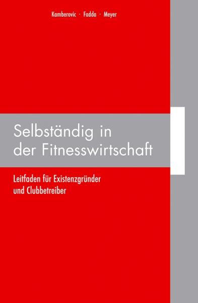 Selbständig in der Fitnesswirtschaft (CD-Rom)