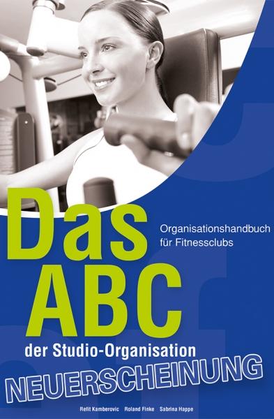 Das ABC der Studio-Organisation für Fitnessclubs